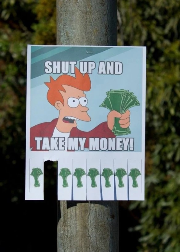 Shut Up And Take My Money Tear Off Posters