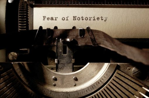 Fear of Notoriety