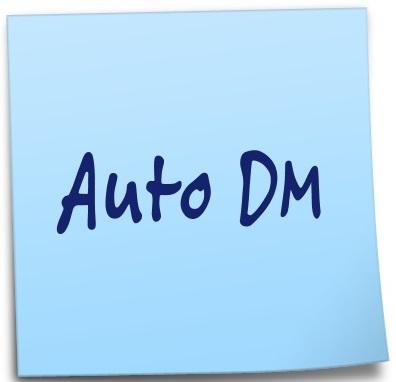Auto DM