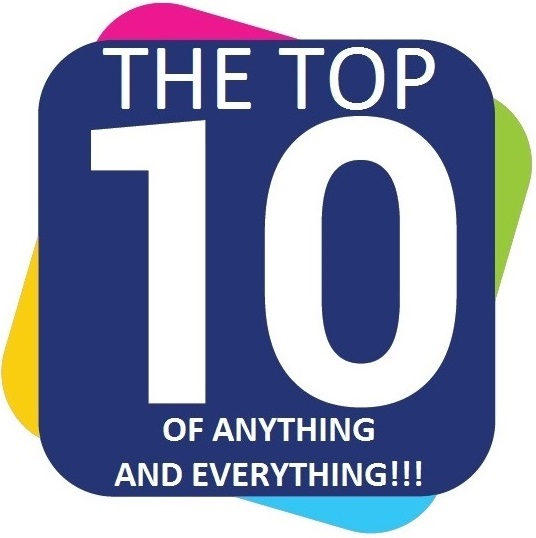 Top 10 of Anything and Everything!!!